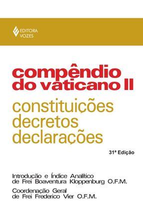 Compêndio do Vaticano II - Constituições, Decretos e Declarações - Vier,Frederico pdf epub