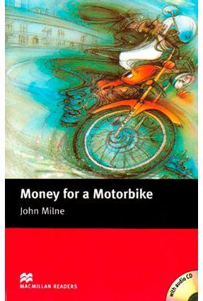 Money For A Motorbike - Audio CD Included - Macmillan Readers - Macmillan | Hoshan.org