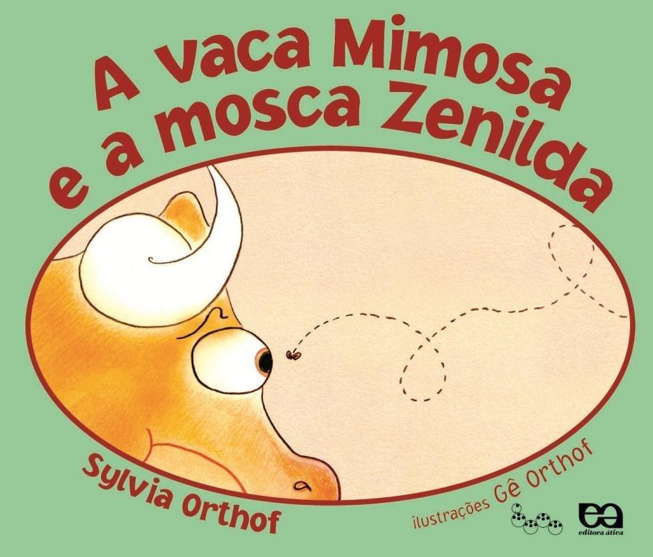 A Vaca Mimosa E A Mosca Zenilda Col Lagarta Pintada Saraiva