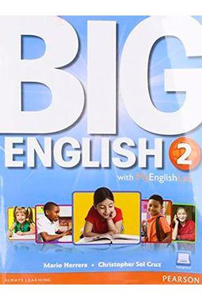 Big English 2 - Student's Book With Mylab - Editora Pearson | Tagrny.org