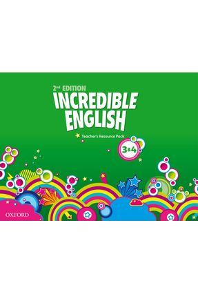 Incredible English - Levels 3 And 4 - Teacher's Resource Pack - Editora Oxford | Nisrs.org
