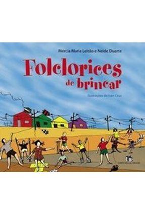 Folclorices de Brincar - Mércia Maria Leitão Mércia Maria Leitão | Tagrny.org