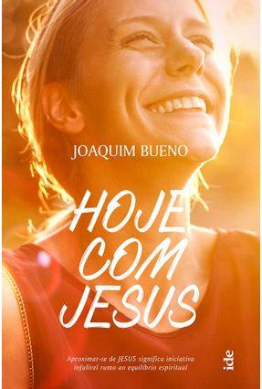Hoje Com Jesus - Bueno,Joaquim   Tagrny.org