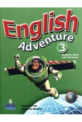 English Adventure 3 - Student Book/ Activity Book With CD-Rom - Morales,Jose Luis Worrall,Anne | Nisrs.org