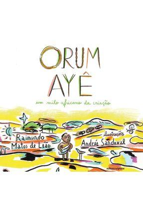 Orum Ayê - Andrés Sandoval Raimundo m. de Leão | Hoshan.org