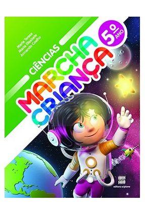 Marcha Criança - Ciências - 5º Ano - 13ª Ed. 2015 - Teresa,Maria Teresa,Maria | Tagrny.org