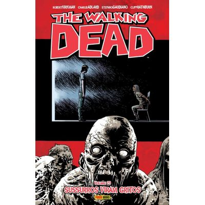 The Walking Dead: Sussurros Viram Gritos - Vol. 23
