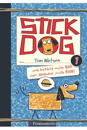 Stick Dog - Vol. 1 - Watson,Tom | Hoshan.org
