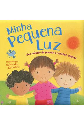 Minha Pequena Luz - Little Tiger Press Ltd. Companhone,Márcia Duarte pdf epub