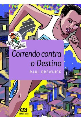 Correndo Contra O Destino - Vaga-Lume - Drewnick,Raul pdf epub