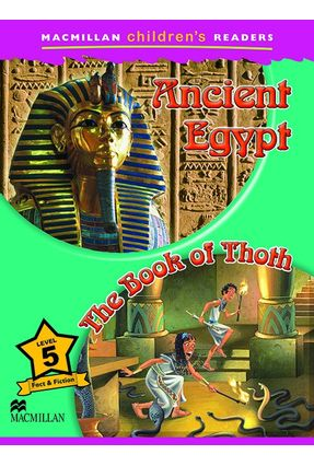 The  Ancient Egypt / Book Of Thoth - Macmillan Children's Readers - Macmillan | Nisrs.org