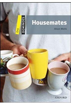 Housemates - Dominoes Level 1 - 2ª Ed. 2010 - Watts,Alison   Hoshan.org