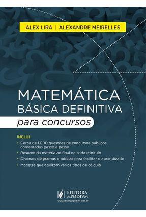 Matemática Básica Definitiva Para Concursos - Meirelles,Alexandre Lira,Alex pdf epub