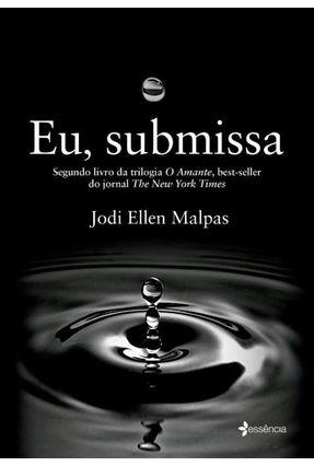 Eu, Submissa - Ellen Malpas ,Jodi pdf epub