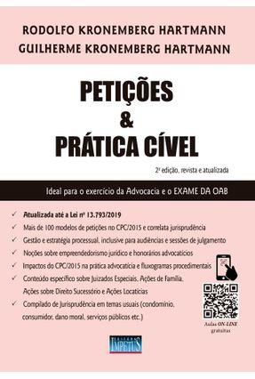 Petições e Prática Cível - 2ª Ed. 2019
