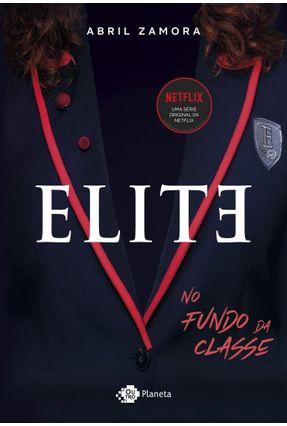 Elite - No Fundo Da Classe