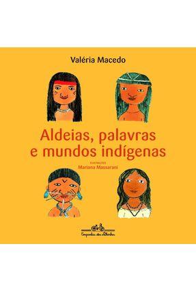 Aldeias, Palavras e Mundo Indígenas