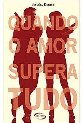 Quando O Amor Supera Tudo -  pdf epub