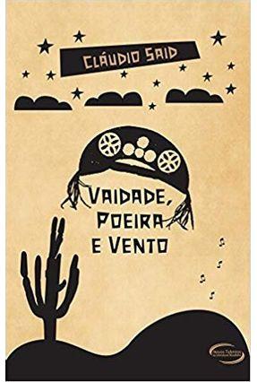 Vaidade, Poeira E Vento -  pdf epub