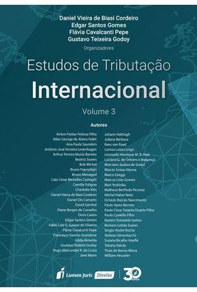 Estudos De Tributação Internacional – Vol. 3