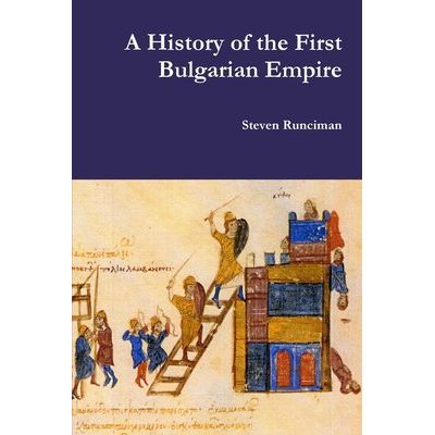 A History Of The First Bulgarian Empire
