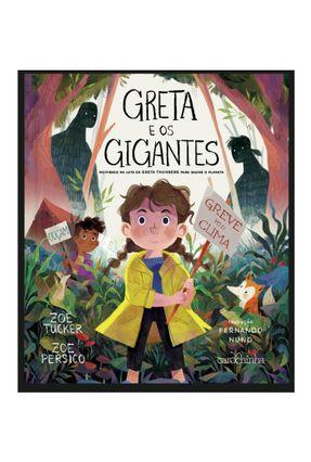 Greta E Os Gigantes - Inspirado Na Luta De Greta Thunberg Para Salvar O Planeta -  pdf epub