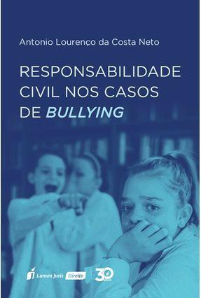 Responsabilidade Civil Nos Casos De Bullyng -  pdf epub