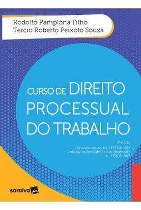 Curso De Direito Processual do Trabalho - 2ª Ed. 2020