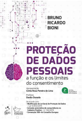 Proteção De Dados Pessoais - A Função E Os Limites Do Consentimento - Bioni,Bruno Ricardo pdf epub