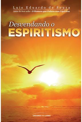 Desvendando O Espiritismo - Pocket