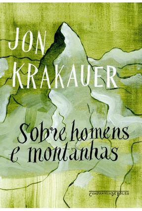 Sobre Homens E Montanhas - Krakauer,Jon pdf epub