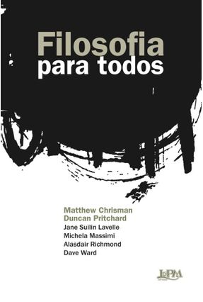 Filosofia Para Todos - Convencional - Pritchard,Duncan Chrisman,Matthew | Nisrs.org