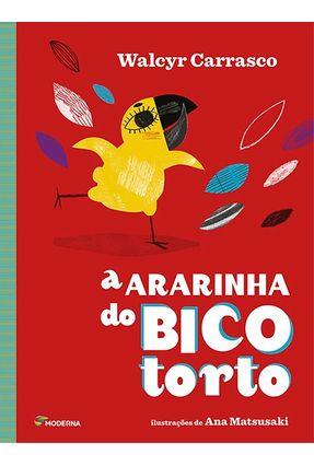 A Ararinha do Bico Torto - Série Todos Juntos -  pdf epub