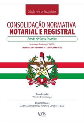 Consolidação Normativa Notarial e Registral - Santa Catarina - Kumpel,Vitor Frederico | Tagrny.org