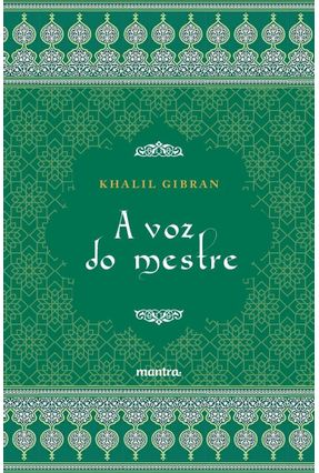 A Voz Do Mestre - Gibran,Khalil | Hoshan.org