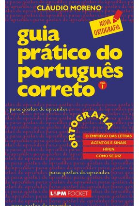 Guia Prático do Português Correto - Para Gostar de Aprender Vol. 1 - Moreno,Cláudio   Hoshan.org