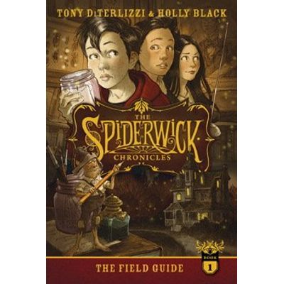 The Field Guide - The Spiderwick Chronicles