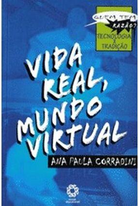 Col. Razão - Vida Real, Mundo Virtual