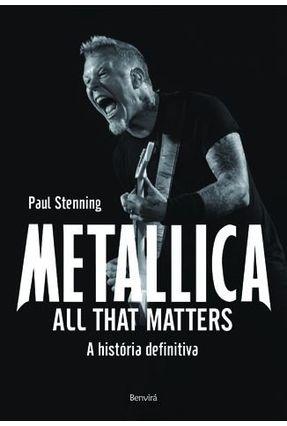 Metallica - All That Matters - Stenning,Paul | Tagrny.org