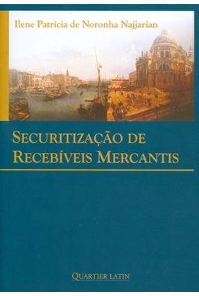 Securitização de Recebíveis Mercantis - Najjarian,Ilene Patrícia de Noronha pdf epub