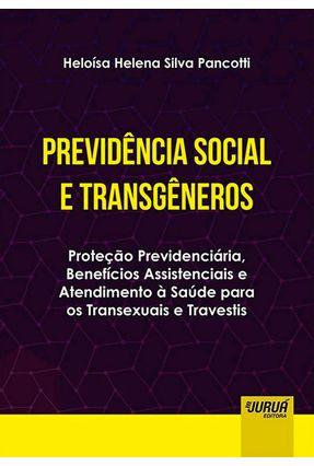 Previdência Social E Transgêneros - Helena Silva Pancotti,Heloísa   Tagrny.org
