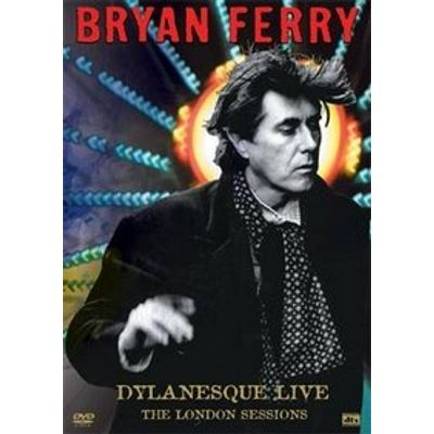 Bryan Ferry - Dylanesque Live - The London Sessions - DVD