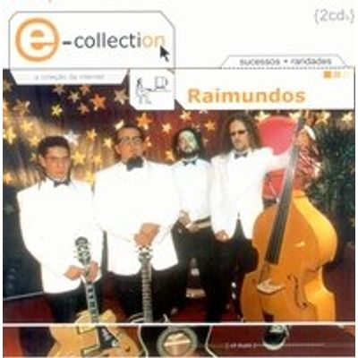 Raimundos - E Collection