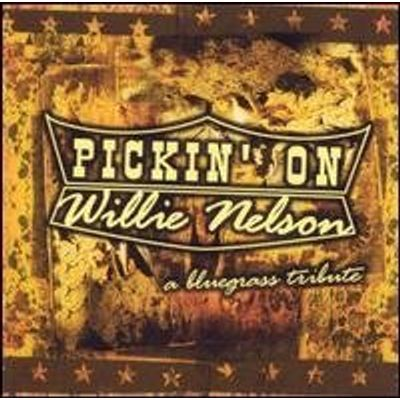 PICKIN ON WILLIE NELSON: A BLUEGRASS TRIBUTE / VAR