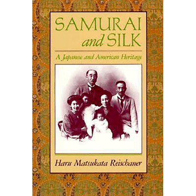 Samurai And Silk - A Japanese And American Heritage,
