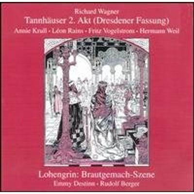 SECOND ACT OF TANNHAUSER: BRIDAL SCENE LOHENGRIN