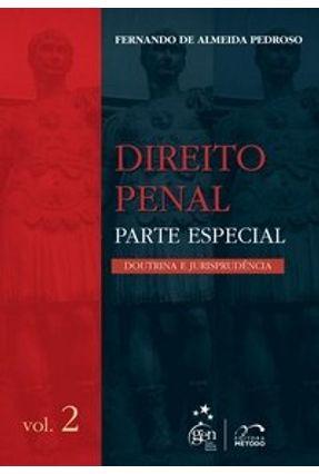 Usado - Direito Penal - Parte Especial Vol. 2 - Doutrina e Jurisprudência - Pedroso,Fernando de Almeida   Hoshan.org