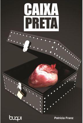 Caixa Preta - Franz,Patrícia | Hoshan.org