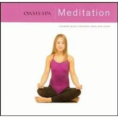 OASIS SPA: MEDITATION / VARIOUS