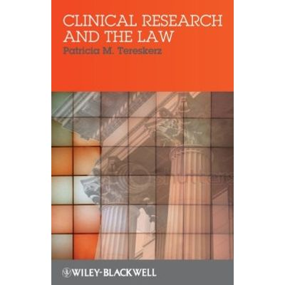 Clinical Research and the Law